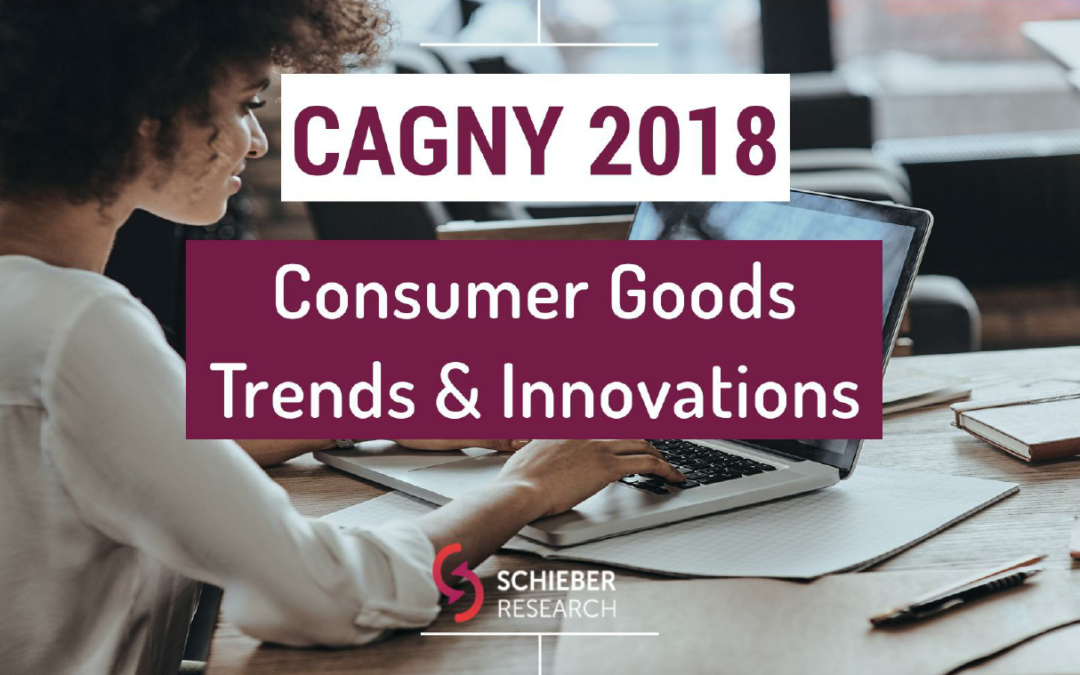 CAGNY 2018: Consumer Goods Strategies, Trends, Innovations